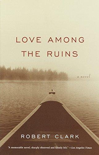 9781400030309: Love Among the Ruins: A Novel