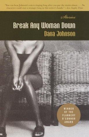 9781400030460: Break Any Woman Down