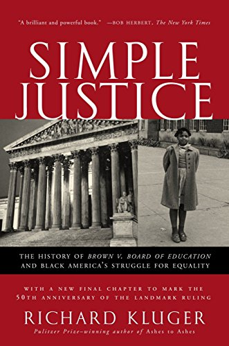 9781400030613: Simple Justice: The History of Brown v. Board of Education and Black America's Struggle for Equality