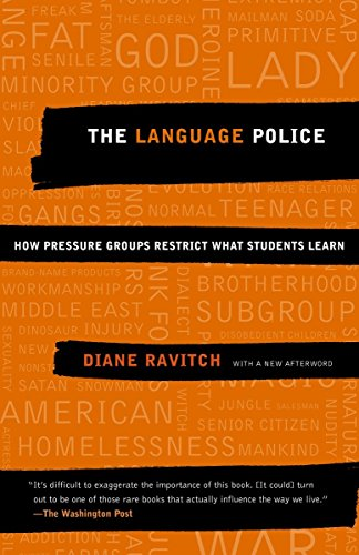 9781400030644: The Language Police: How Pressure Groups Restrict What Students Learn