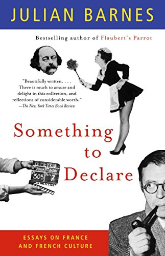 9781400030873: Something to Declare: Essays on France and French Culture