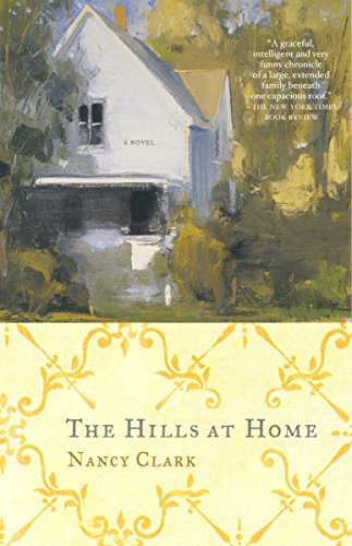 9781400030965: The Hills at Home: A Novel