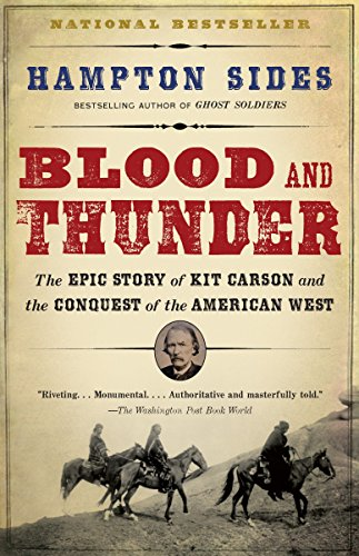 9781400031108: Blood and Thunder: The Epic Story of Kit Carson and the Conquest of the American West