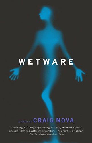 Wetware (Paperback): Craig Nova