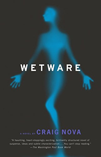 Wetware: Nova, Craig