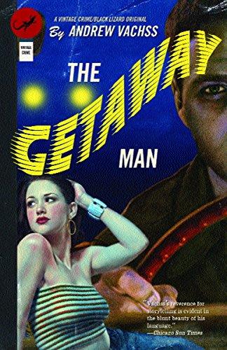 The Getaway Man: Vachss, Andrew