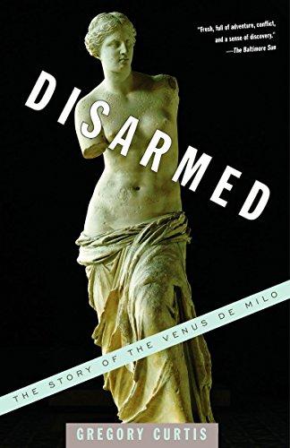 9781400031337: Disarmed: The Story of the Venus de Milo