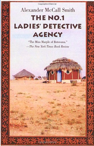 The No. 1 Ladies' Detective Agency: Smith, Alexander McCall