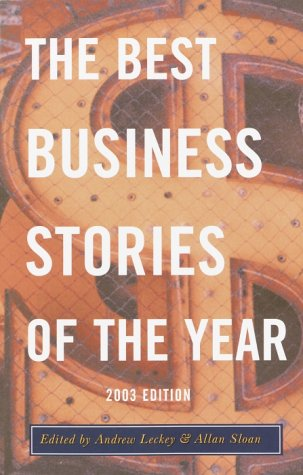 The Best Business Stories of the Year - 2003 Edition