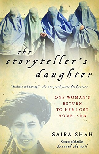 9781400031474: The Storyteller's Daughter: One Woman's Return to Her Lost Homeland