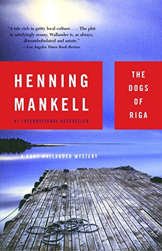 9781400031528: The Dogs of Riga: A Kurt Wallander Mystery (2)