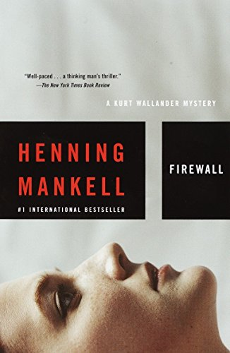 9781400031535: Firewall (Kurt Wallander Mysteries, No. 8)