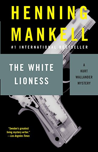 The White Lioness: Mankell, Henning