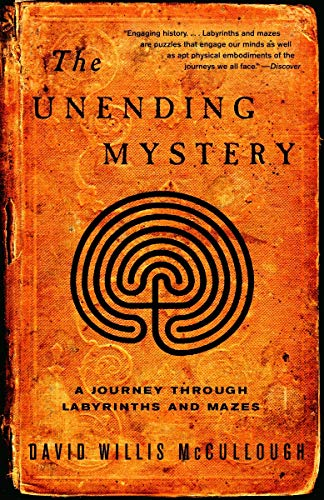 9781400031641: The Unending Mystery: A Journey Through Labyrinths and Mazes