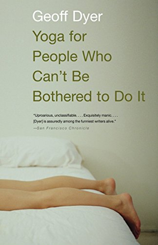 9781400031672: Yoga for People Who Can't Be Bothered to Do It