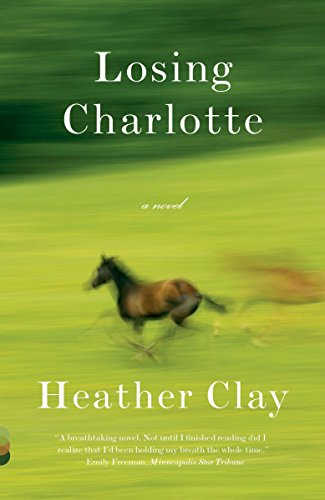 9781400031719: Losing Charlotte (Vintage Contemporaries)