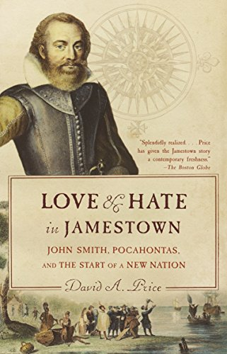 9781400031726: Love and Hate in Jamestown: John Smith, Pocahontas, and the Start of a New Nation