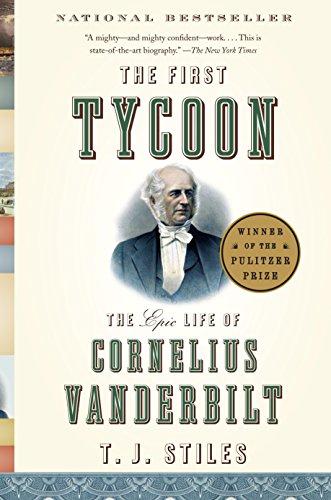 9781400031740: The First Tycoon: The Epic Life of Cornelius Vanderbilt