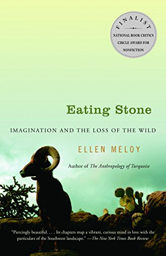 9781400031771: Eating Stone: Imagination and the Loss of the Wild