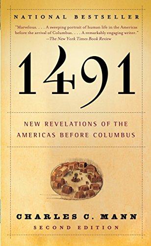 1491: New Revelations of the Americas Before Columbus: Charles C. Mann