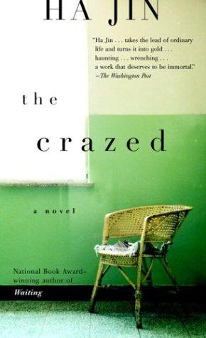 9781400032143: The Crazed.