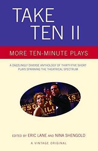 Take Ten II: More Ten-Minute Plays: Eric Lane, Nina Shengold