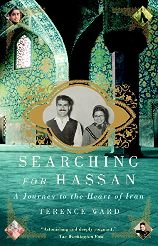 Searching for Hassan: A Journey to the Heart of Iran.