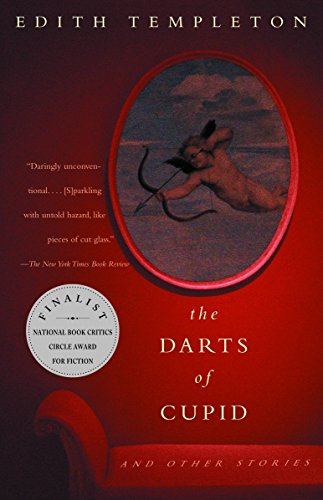 9781400032365: The Darts of Cupid: Stories