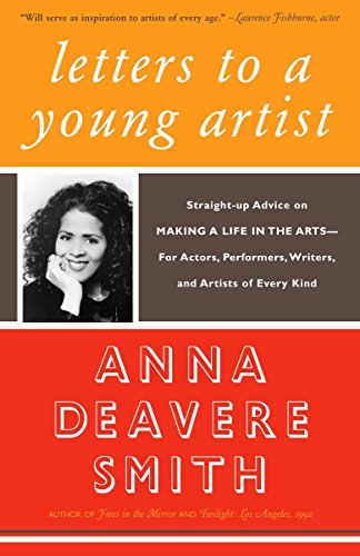 9781400032389: Letters to a Young Artist: Straight-up Advice on Making a Life in the Arts-For Actors, Performers, Writers, and Artists of Every Kind