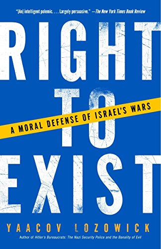 9781400032433: Right to Exist: A Moral Defense of Israel's Wars