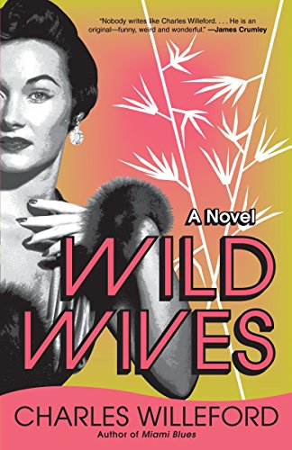 Wild Wives: Willeford, Charles