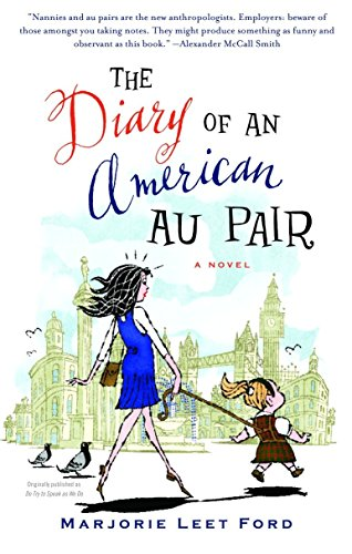 9781400032648: The Diary of an American Au Pair: A Novel