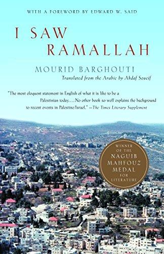 I Saw Ramallah: Barghuthi, Murid; Barghouti, Mourid; Shapiro, Ellen R.
