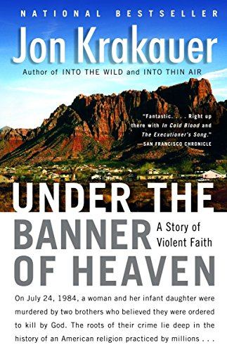 9781400032808: Under the Banner of Heaven: A Story of Violent Faith