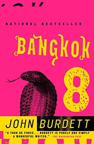 Bangkok 8: Burdett, John: John