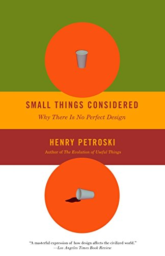 9781400032938: Small Things Considered: Why There Is No Perfect Design