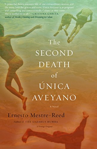 9781400033164: The Second Death of Unica Aveyano
