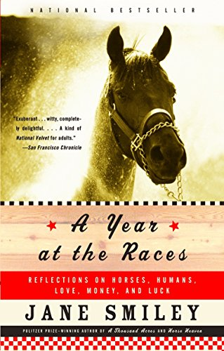 9781400033171: A Year at the Races: Reflections on Horses, Humans, Love, Money, and Luck