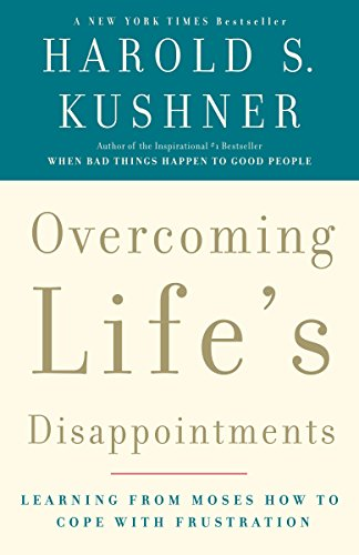 Overcoming Life's Disappointments: Kushner, Harold S.