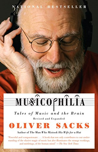 9781400033539: Musicophilia: Tales of Music and the Brain