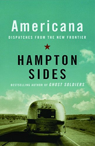 Americana: Dispatches from the New Frontier: Sides, Hampton