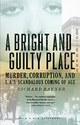 9781400033584: A Bright and Guilty Place: Murder, Corruption, and L.A.'s Scandalous Coming of Age
