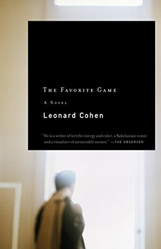 The Favorite Game: Cohen, Leonard