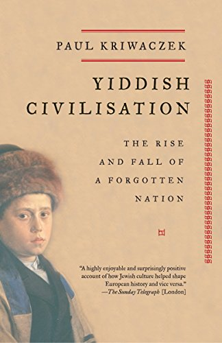 9781400033775: Yiddish Civilisation: The Rise and Fall of a Forgotten Nation