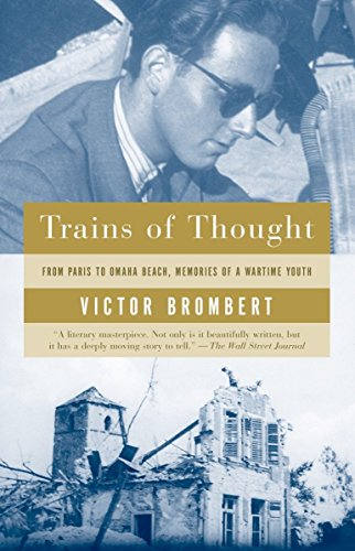 9781400034031: Trains of Thought: Paris to Omaha Beach, Memories of a Wartime Youth
