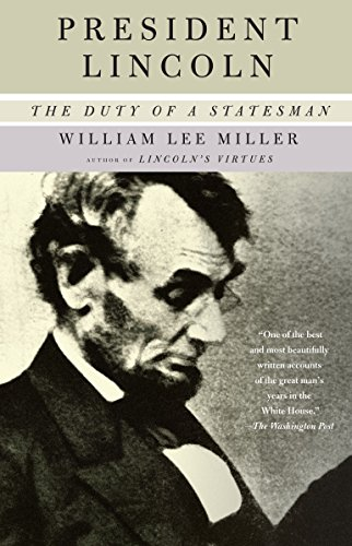 9781400034161: President Lincoln: The Duty of a Statesman