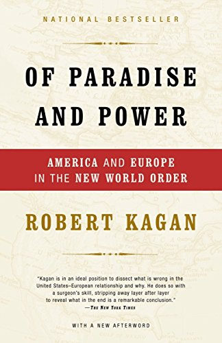 9781400034185: Of Paradise and Power: America and Europe in the New World Order