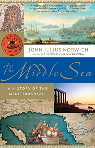 9781400034284: The Middle Sea: A History of the Mediterranean