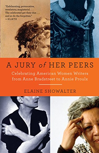 9781400034420: A Jury of Her Peers: Celebrating American Women Writers from Anne Bradstreet to Annie Proulx