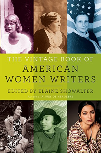 The Vintage Book of American Women Writers: Showalter, Elaine